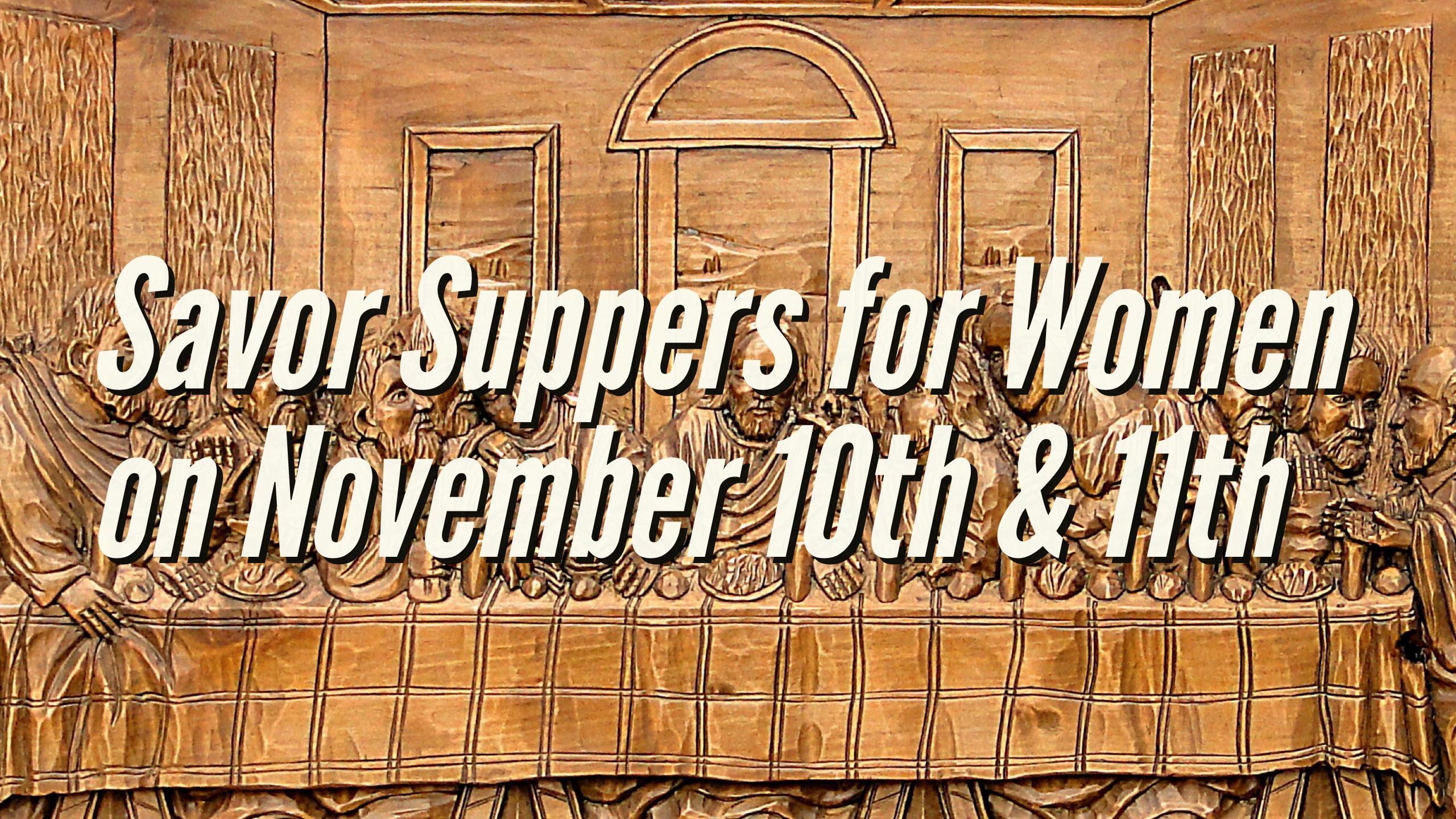 Savor supper for women November