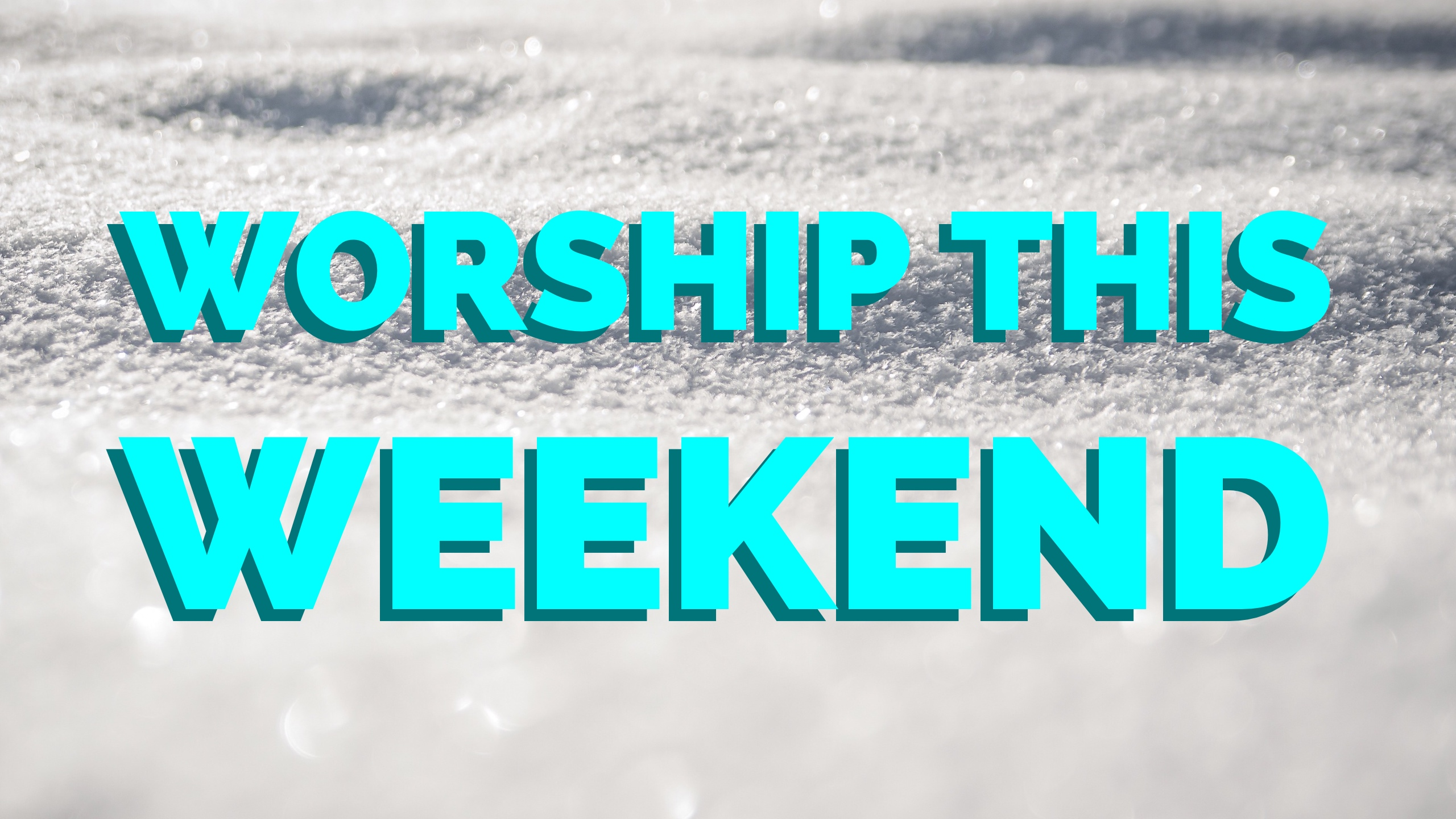 Worship This Weekend in December