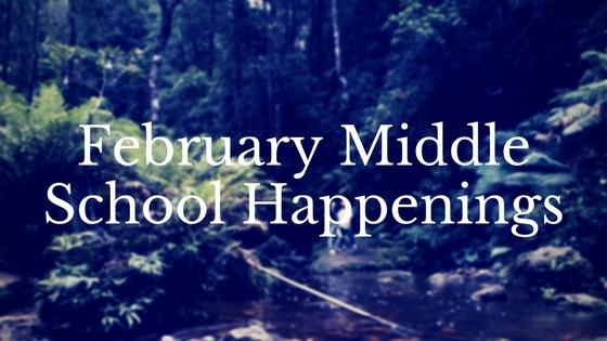 February middle school happenings