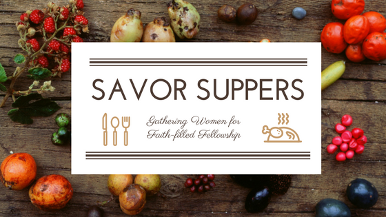 Savor Suppers 2017