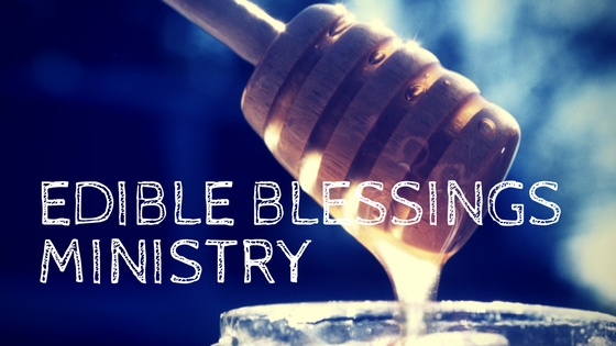 edible blessings ministry announced