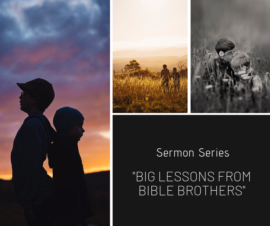 Sermon Series Big Lessons Form Bible Brothers