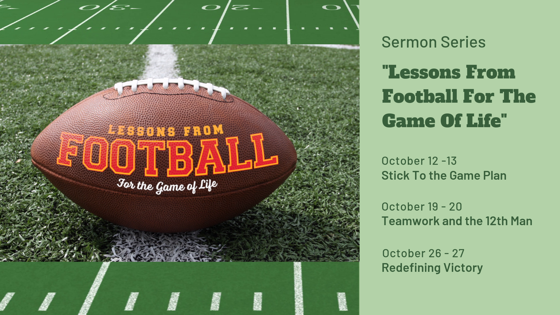 Lessons From Football for the Game of Life